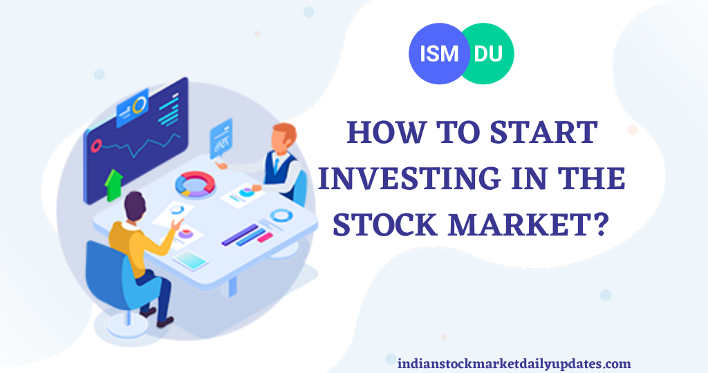 How to Start Investing in the stock market
